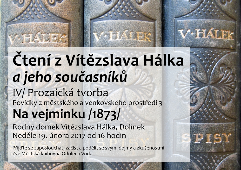 OBRÁZEK : 20170219_plakat_cteni_z_vitezslava_halka_-_na_vejminku_1000x7071.jpg
